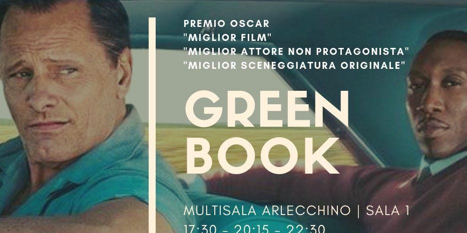 GREEN BOOK  🎬In programmazione al Cinema Arlecchino🎬  SALA 1 | 17:30 - 20:15 - 22:30