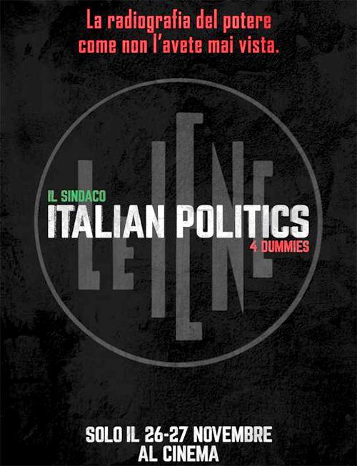🎬 Il Sindaco - Italian Politics for Dummies 🎬  Il 26 e il 27 novembre al Multisala Arlecchino